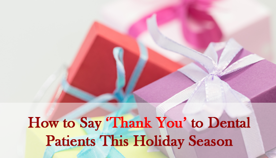how-to-say-thank-you-to-dental-patients-this-holiday-season